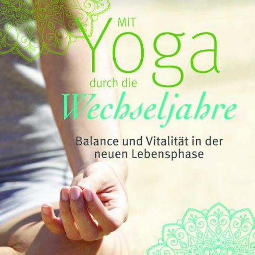 """Yoga Buch """"Mit Yoga durch die Wechseljahre"""" von Seitz, Anand Martina"""