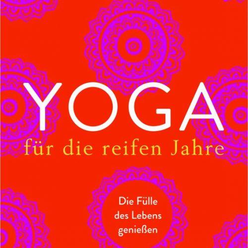 """Yoga Buch """"Yoga für die reifen Jahre"""" von Cuson, Beate"""