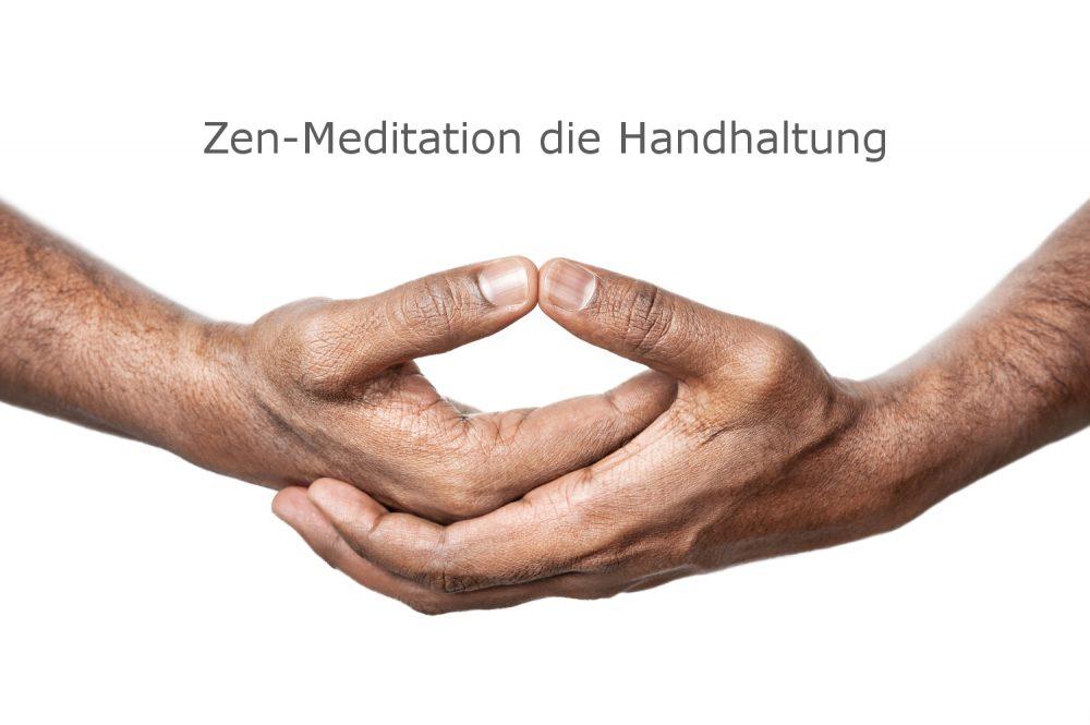 Zen-Meditation – die Handhaltung