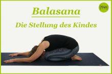 Balasana - Die Stellung des Kindes