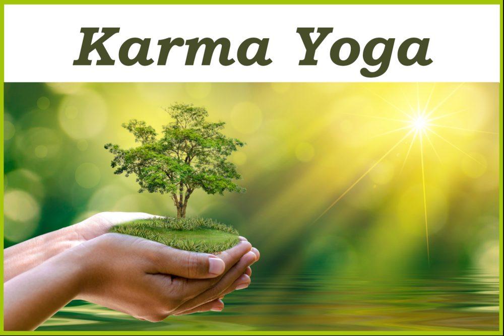 Karma Yoga – für mehr Selbstlosigkeit & Zufriedenheit im Alltag