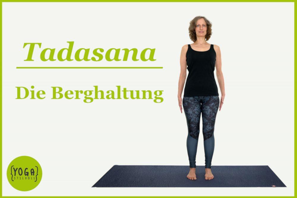 Tadasana die Berghaltung auch Yoga Berg