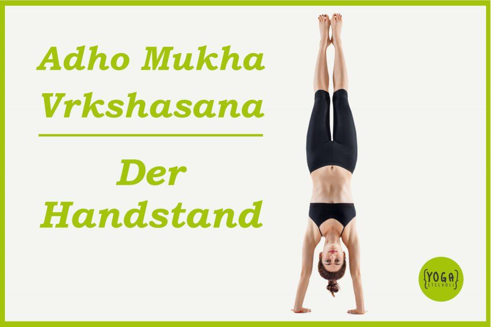 Adho Mukha Vrkshasana - Der Handstand